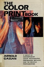 Cover of: The color print book | Arnold Gassan