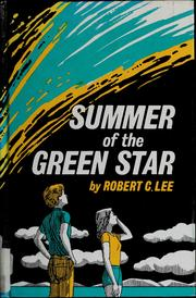 Cover of: Summer of the green star | Robert C. Lee