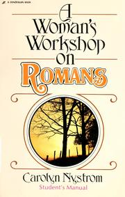 Cover of: A woman's workshop on Romans