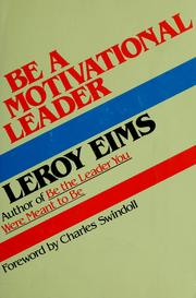 Cover of: Be a motivational leader