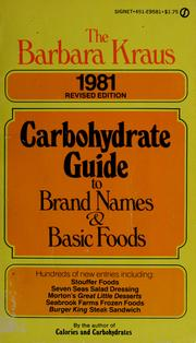 Cover of: The Barbara Kraus 1981 carbohydrate guide to brand names and basic foods