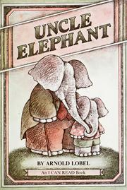 Cover of: Uncle Elephant | Arnold Lobel