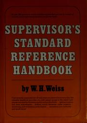 Cover of: Supervisor's standard reference handbook | W. H. Weiss