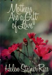Cover of: Mothers are a gift of love