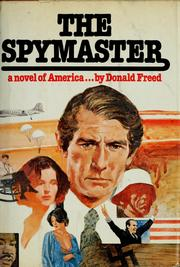 Cover of: The spymaster, a novel of America