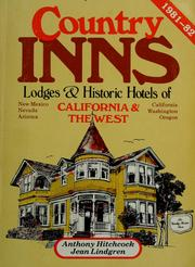 Cover of: Country inns, lodges, and historic hotels of California & the West