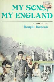 Cover of: My sons, my England | Dougal Duncan