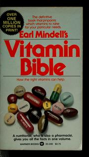 Cover of: Earl Mindell's vitamin bible | Earl Mindell