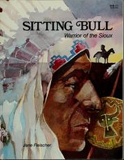 Sitting Bull, warrior of the Sioux