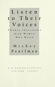 Cover of: Listen to their voices | Mickey Pearlman