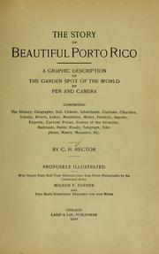 Cover of: The story of beautiful Porto Rico by Charles H. Rector