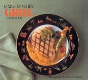 Cover of: James McNair's grill cookbook