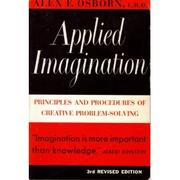 Applied Imagination by Osborn, Alex F.