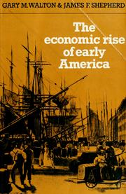 Cover of: The economic rise of early America | Gary M. Walton