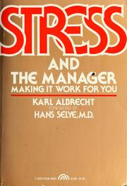 Cover of: Stress and the manager