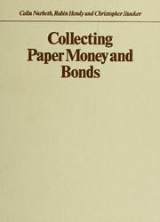 Cover of: Collecting paper money and bonds | Colin Narbeth