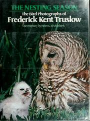 Cover of: The nesting season | Frederick Kent Truslow