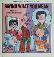 Cover of: Saying what you mean