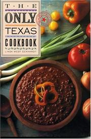 Cover of: The Only Texas cookbook