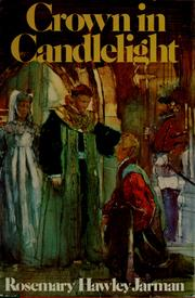 Crown in candlelight by Rosemary Hawley Jarman