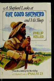 Cover of: A shepherd looks at the Good Shepherd and His sheep