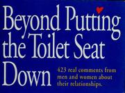 Cover of: Beyond putting the toilet seat down |