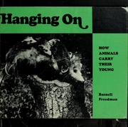Cover of: Hanging on: how animals carry their young