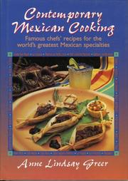 Cover of: Contemporary Mexican cooking: famous chef's recipes for the world's greatest Mexican specialties