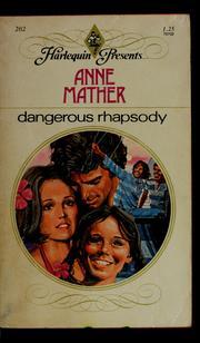 Dangerous rhapsody