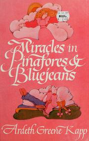 Cover of: Miracles in pinafores & bluejeans