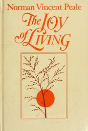 Cover of: The joy of living | Norman Vincent Peale