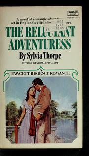 Cover of: The Reluctant Adventuress | Sylvia Thorpe