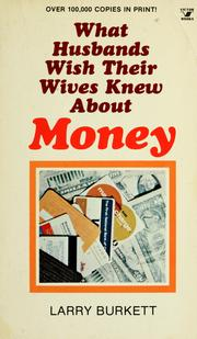 Cover of: What Husbands Wish Their Wives Knew About Money