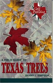 Cover of: A field guide to Texas trees