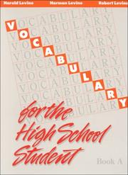 Cover of: Vocabulary for the High School Student | Harold Levine