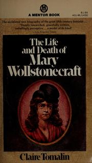 Cover of: The life and death of Mary Wollstonecraft | Claire Tomalin