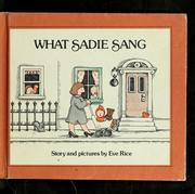 Cover of: What Sadie sang | Eve Rice