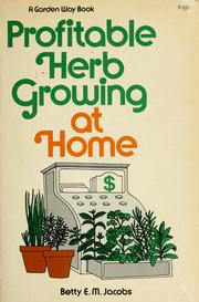 Cover of: Profitable herb growing at home