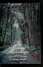 Cover of: The living marriage | H. Norman Wright