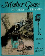 Cover of: Mother Goose nursery rhymes | illustrated by Arthur Rackham.