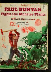 Cover of: Paul Bunyan fights the monster plants