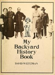 Cover of: The Brown paper school presents my backyard history book | David Weitzman