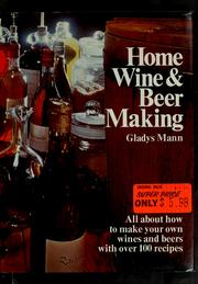 Cover of: Home wine & beer making | Gladys Mann