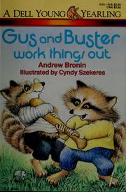 Cover of: Gus and Buster work things out