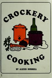Cover of: Crockery cooking | Alexis Durrell