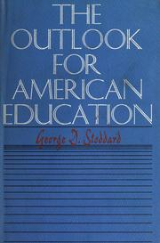 Cover of: The outlook for American education