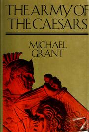 Cover of: The army of the Caesars