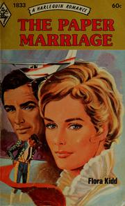 Cover of: The paper marriage | Flora Kidd