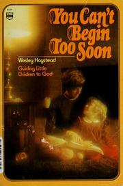 Cover of: You can't begin too soon