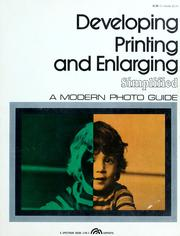 Cover of: Developing, printing & enlarging simplified | Amphoto.